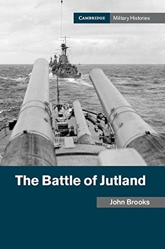 The Battle of Jutland (Cambridge Military Histories) (English Edition)