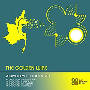 The Golden Wire