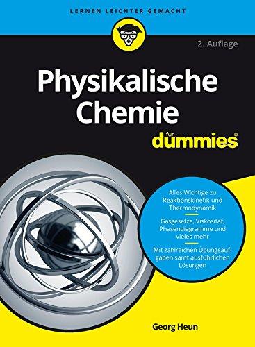 Physikalische Chemie für Dummies