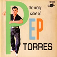 The Many Sides Of Pep Torres