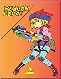Weapon Force: coloring book for adults and kids