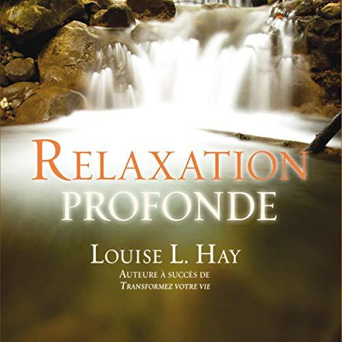 Couverture de Relaxation profonde