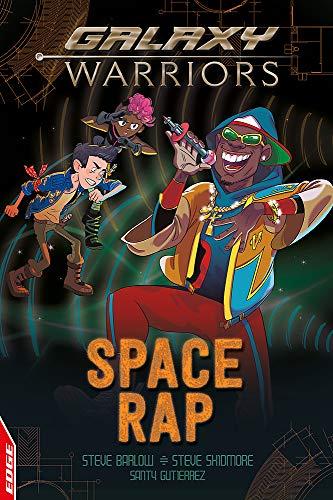 Space Rap (EDGE: Galaxy Warriors, Band 3)