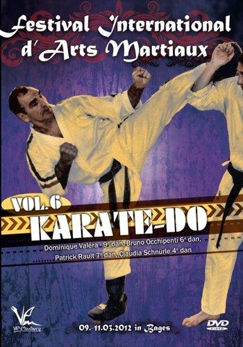 Festival International d'Arts Martiaux Vol.6 - Karate Do