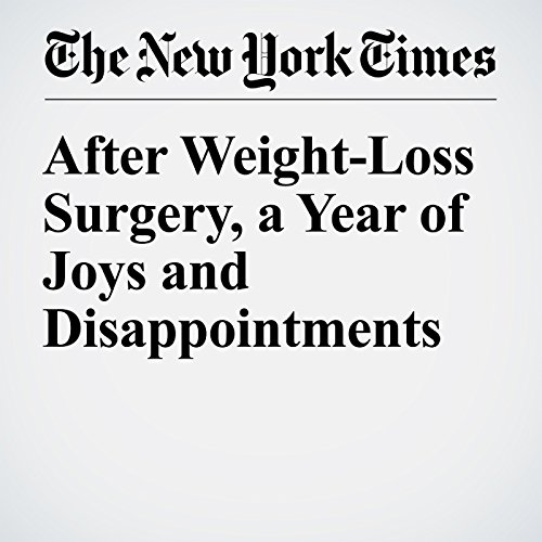 After Weight-Loss Surgery, a Year of Joys and Disappointments audiobook cover art