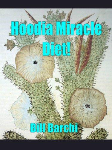 Hoodia Miracle Diet!