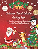 Christmas Advent Calendar Coloring Book: 24 Numbers Christmas Coloring Pages For Adults and Older Children (Christmas Advent Coloring Book)