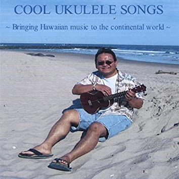 Cool Ukulele Songs