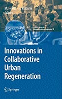 Innovations in Collaborative Urban Regeneration (cSURーUT series:library for sus)