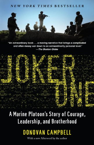 Joker One: A Marine Platoon's Story of Courage, Leadership, and Brotherh