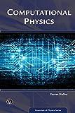 Computational Physics (Essentials of Physics Series) (English Edition)