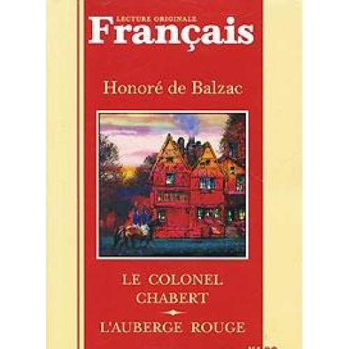 Le colonel Chabert. L\'auberge rouge