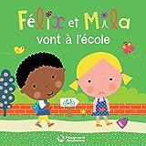Félix et Mila vont à l'école