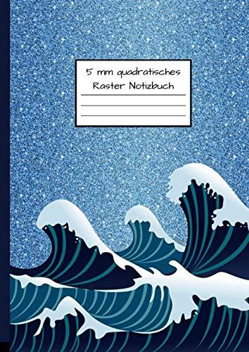 5 mm quadratisches Raster Notizbuch: Notizbuch DIN A4 - Kladde kariert 5 mm - 110 Seiten - Notizheft, Tagebuch, Schreibbuch - Wellen, Meer und Ozean Muster