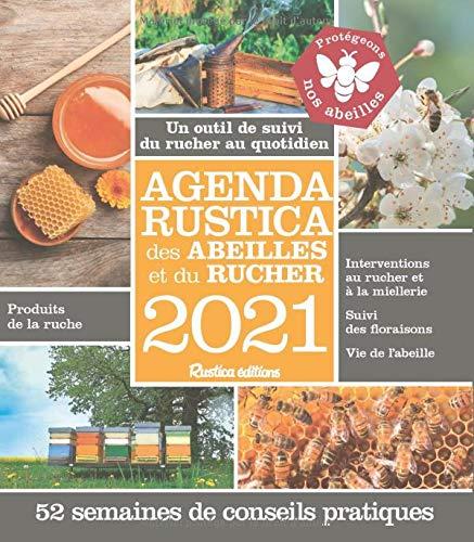 Agenda Rustica des abeilles et du rucher : Un outil de suivi du rucher au quotidien