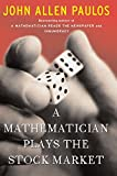 A Mathematician Plays The Stock Market (English Edition)