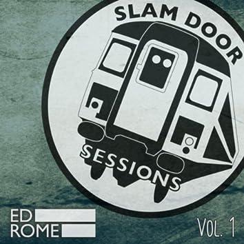 Slam Door Sessions, Vol. 1