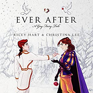Ever After     A Gay Fairy Tale              By:                                                                                                                                 Christina Lee,                                                                                        Riley Hart                               Narrated by:                                                                                                                                 Joel Leslie                      Length: 8 hrs     7 ratings     Overall 4.0