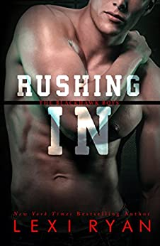 Rushing In (The Blackhawk Boys Book 2) by [Lexi Ryan]