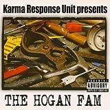 Karma Response Unit presents The Hogan Fam [Explicit]
