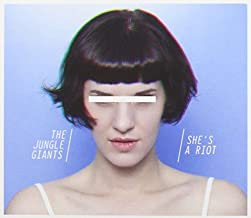 She's A Riot by The Jungle Giants