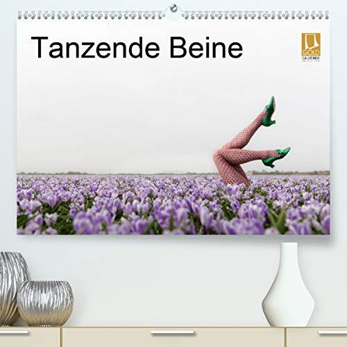 Tanzende Beine (Premium, hochwertiger DIN A2 Wandkalender 2021, Kunstdruck in Hochglanz)