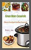 Green Bean Casserole: Cheesy Crockpot Cowboy Casserole
