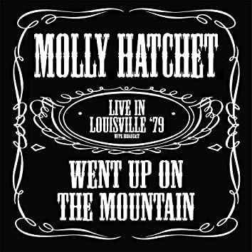 Went Up On The Mountain (Live In Louisville '79)