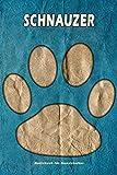 Schnauzer Notizbuch für Hundehalter: Hunderasse Schnauzer. Ideal als Geschenk für Hundebesitzer - 6x9 Zoll (ca. Din. A5) - 100 Seiten - gepunktete Linien