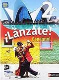 Espagnol - ¡Lánzate! 2de - manuel élève (nouveau...