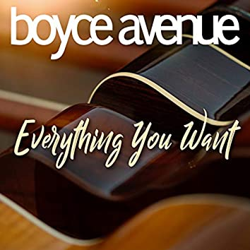 Everything You Want