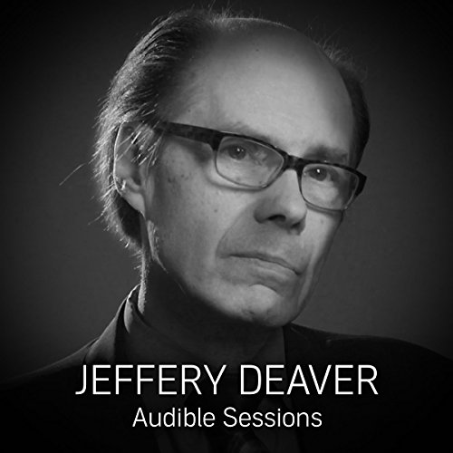 FREE: Audible Sessions with Jeffery Deaver audiobook cover art