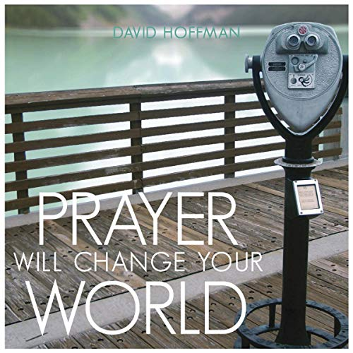 Prayer Will Change Your World  By  cover art