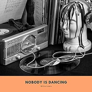 Nobody is Dancing
