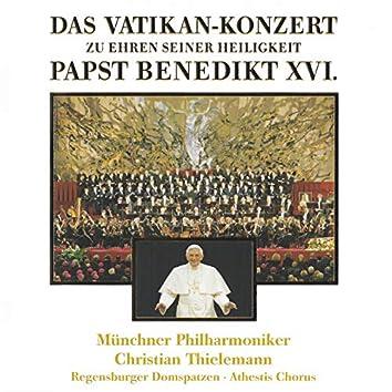 Das Vatikankonzert zu Ehren seiner Heiligkeit Papst Benedikt XVI.
