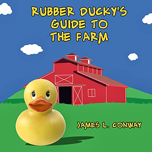 Rubber Ducky s Guide to the Farm (Rubber Ducky Books)