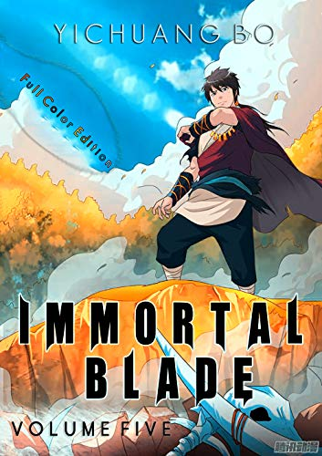 Immortal Blade (Volume Five) Full Color Manga Comic (Immortal Blade Master Book 5) (English Edition)