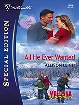 All He Ever Wanted (Montana Mavericks: Gold Rush Grooms Book 1664)