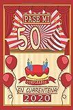 Pasé Mi 50 Cumpleaños En Cuarentena 2020: feliz cumple la vida es bella | los mejores regalos de cumpleaños para mujer - hombre - amigas - chicas - ... | Feliz Cumpleaños 50 años | cuaderno