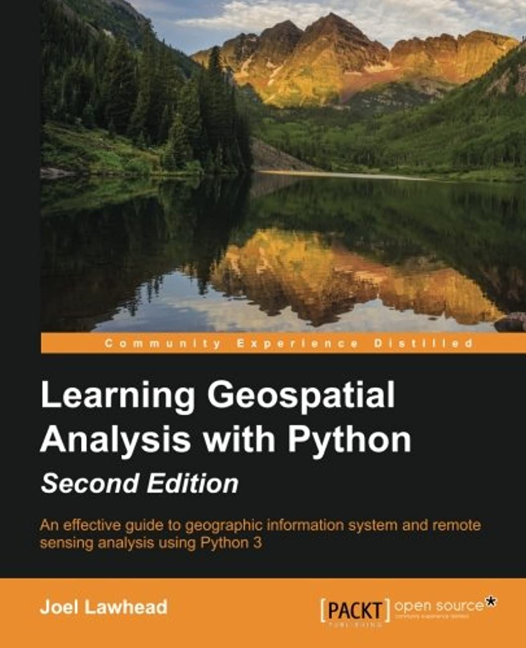 知るなだめる色合いLearning Geospatial Analysis With Python: An Effective Guide to Geographic Information System and Remote Sensing Analysis Using Python 3