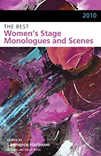 The Best Women's Stage Monologues and Scenes, 2010 (Monologue and Scene Study Series)