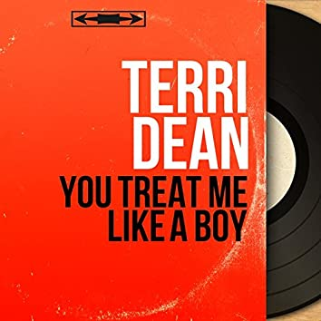 You Treat Me Like a Boy (Mono Version)