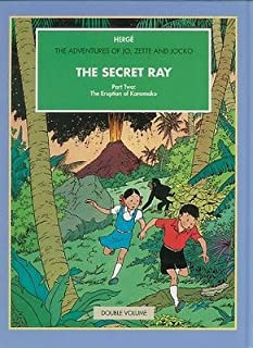 The Secret Ray, Parts One and Two: The 'Manitoba' No Reply; The Eruption of Karamako (The Adventures of Jo, Zette and Jocko)