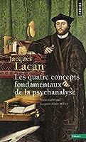 Quatre Concepts Fondamentaux de La Psychanalyse. Le S'Minaire Livre Xi(les) T11