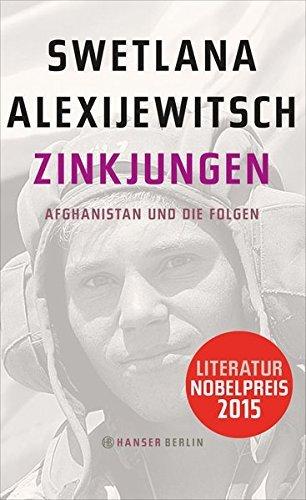 Zinkjungen: Afghanistan und die Folgen by Swetlana Alexijewitsch (2014-03-17)