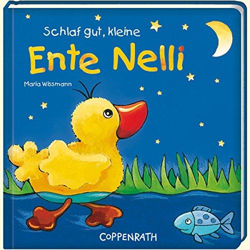 Schlaf gut, kleine Ente Nelli: (Verkaufseinheit)