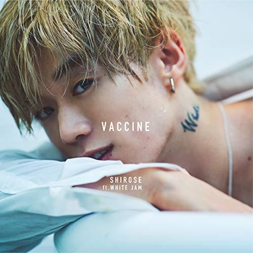 ワクチン (feat. WHITE JAM)