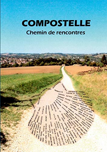 Compostelle, chemin de rencontres