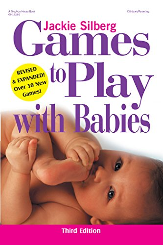 Games to Play with Babies, Revised (English Edition)