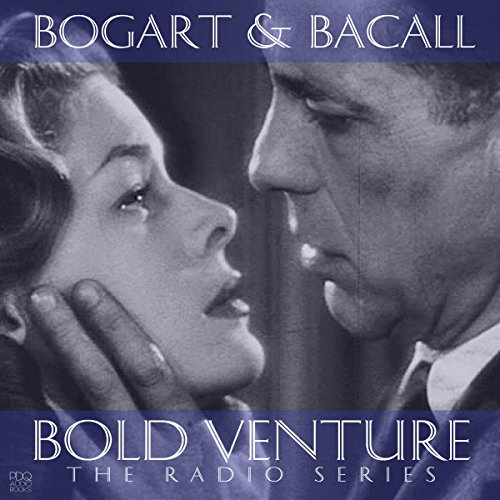 Bold Venture Starring Humphrey Bogart & Lauren Bacall                   By:                                                                                                                                 PDQ Audiobooks                               Narrated by:                                                                                                                                 Humphrey Bogart,                                                                                        Lauren Bacall                      Length: 24 hrs and 53 mins     43 ratings     Overall 4.6